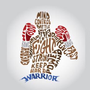 """ I'm a warrior"""